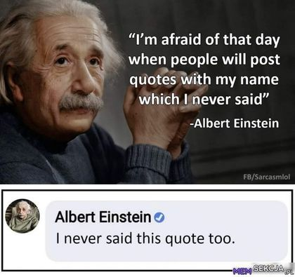 I never said this quote too.