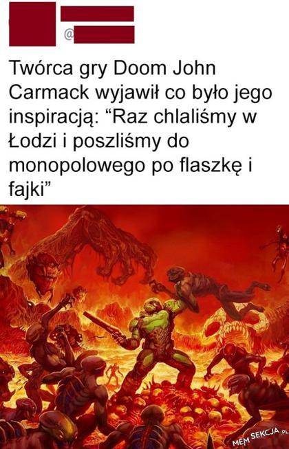 Inspiracją dla gry Doom był monopolowy w Łodzi. Memy. Doom. Łódź. Alkohol. Polska. Gracze