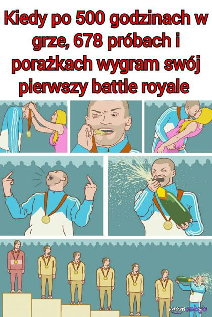 Kiedy wygram swój pierwszy battle royale