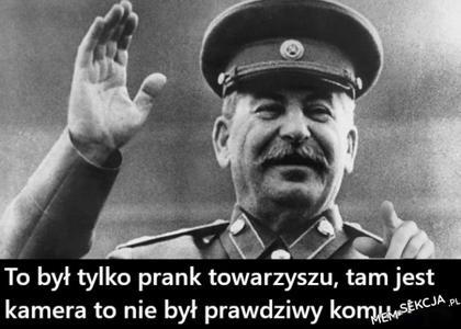 To nie był prawdziwy komunizm towarzyszu