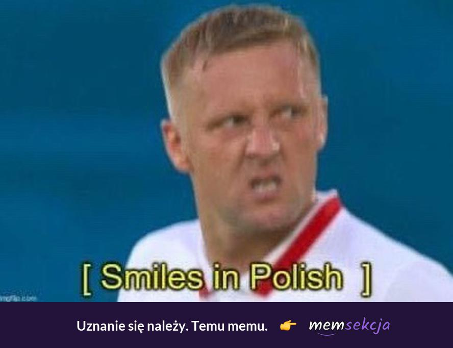 Uśmiech po Polsku. Śmieszne. Kamil  Glik. Polska. Uśmiech