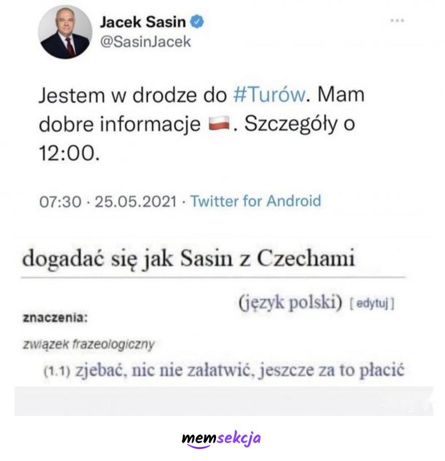 Dogadać się jak Sasin z Czechami. Memy polityczne. Jacek  Sasin. Turów