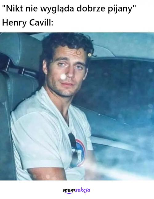 Henry Cavill wygląda dobrze nawet pijany. Memy. Henry  Cavil
