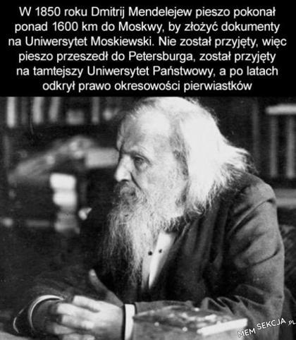Jak bardzo zależało Mendelejewowi na nauce