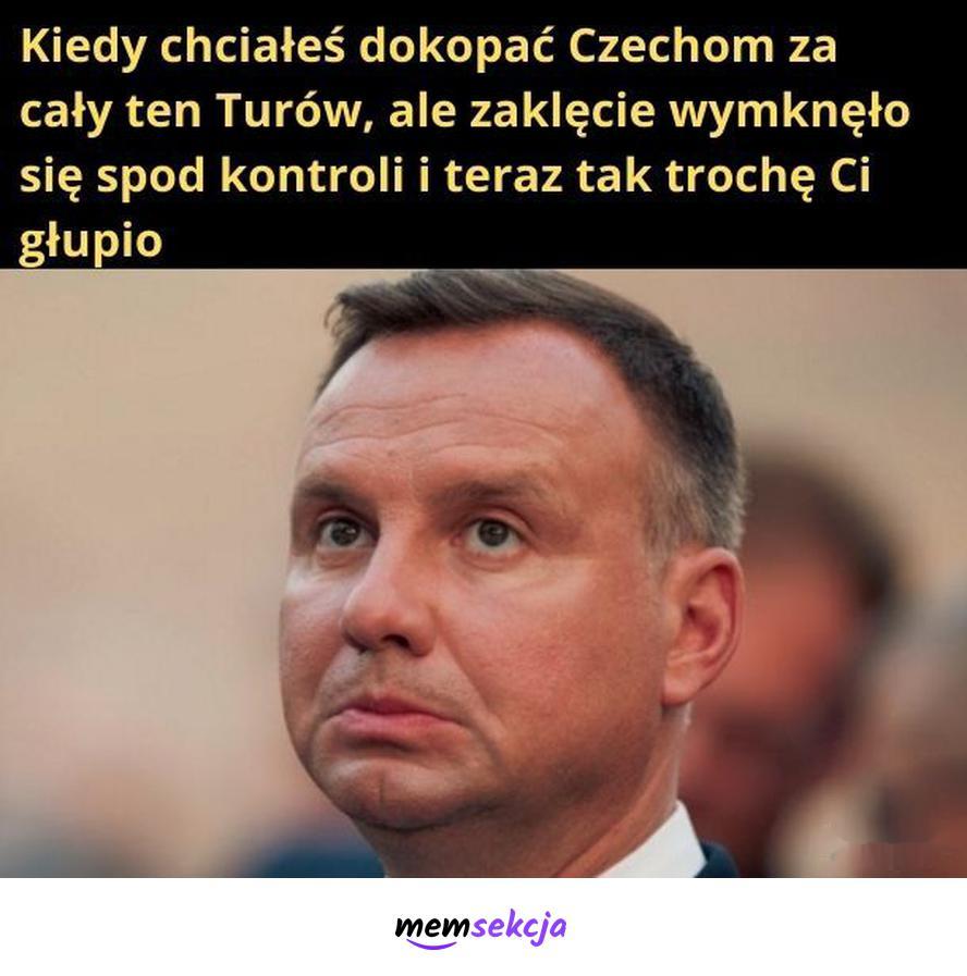 Kiedy zaklęcie wymknęło Cis się z pod kontroli. Memy polityczne. Andrzej  Duda. Czechy. Tornado