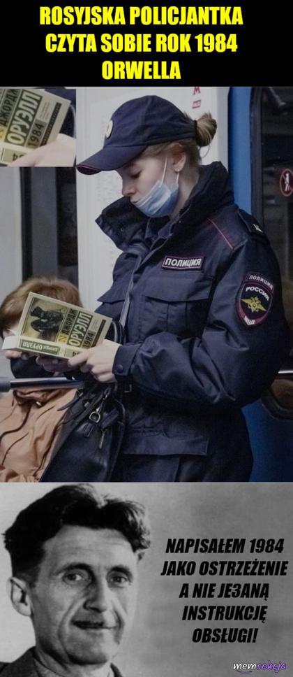 Rok 1984 miał być ostrzeżeniem a nie instrukcją obsługi