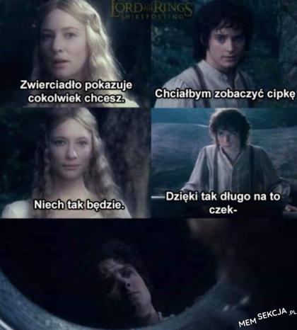 Frodo zajrzał do zwierciadła