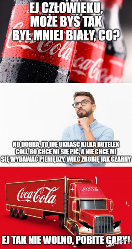 Kiedy cola mówi Ci żebyś był mniej biały