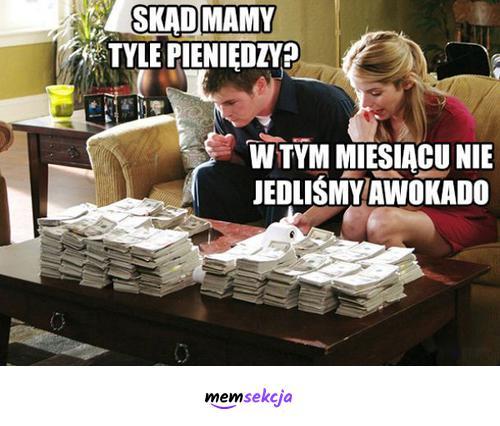 Tyle pieniędzy bo nie jedliśmy awokado. Memy