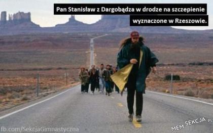 Pan Stanisław biegnie na szczepienie