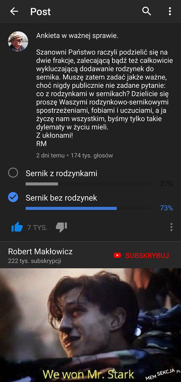 Ankieta Makłowicza, rodzynkowcy, musimy się zjednoczyć
