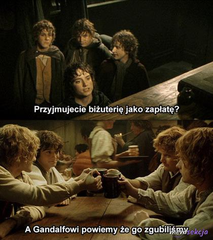 A Gandalfowi powiemy że go zgubiliśmy