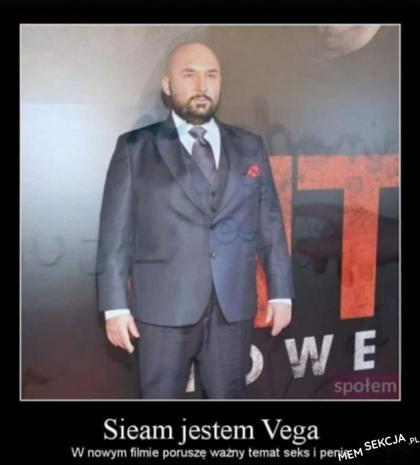 Siema, jestem Vega
