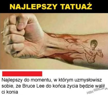 Czy to aby na pewno najlepszy tatuaż?