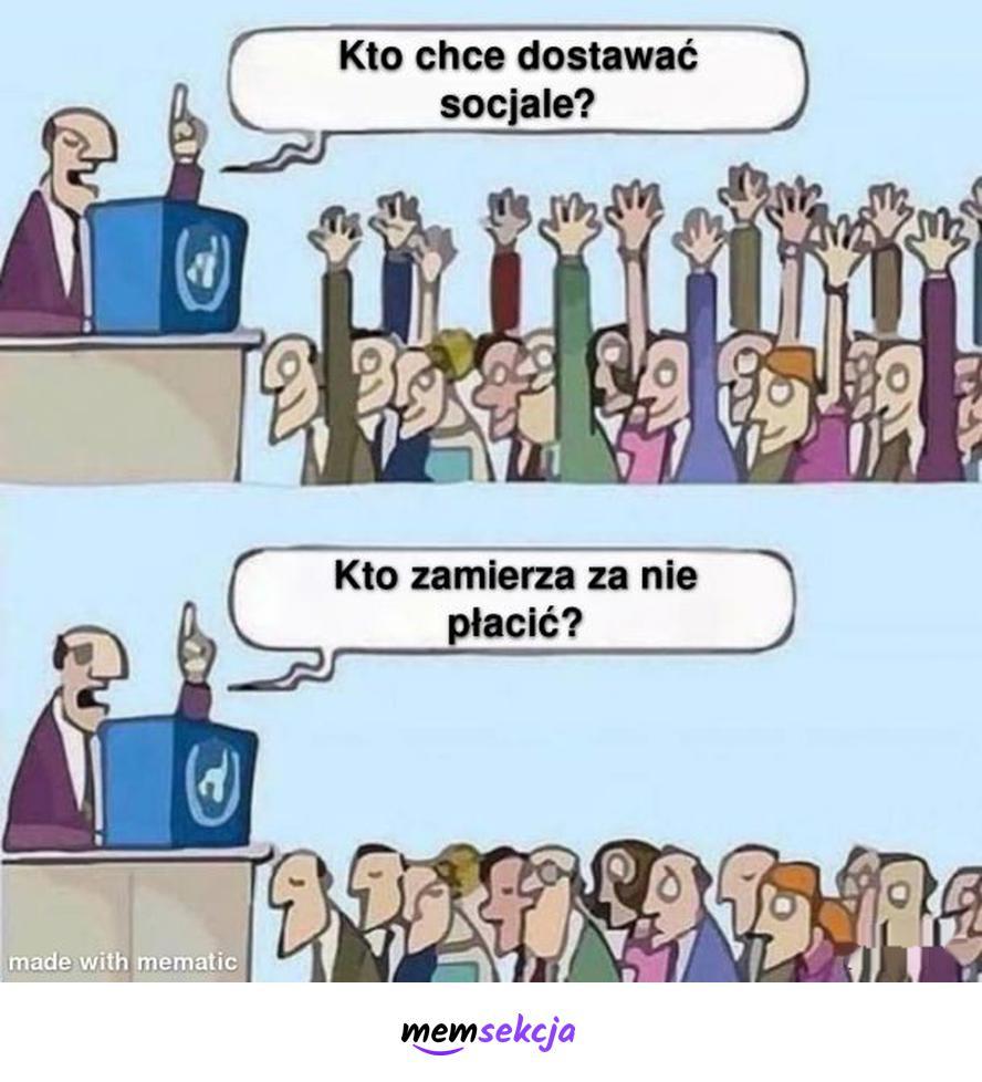 Płacenie za socjal. Memy. Socjalizm