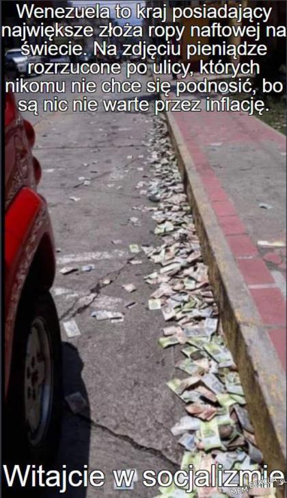 W socjaliźmie pieniądze leżą na ulicy
