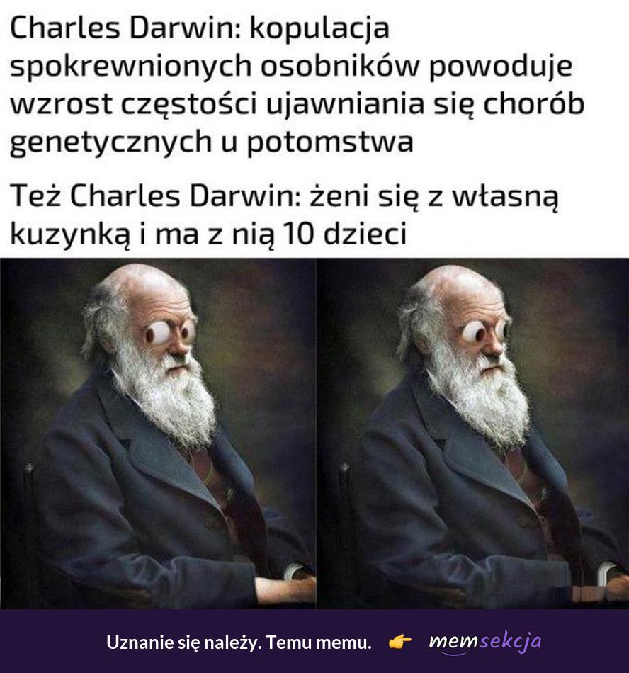 Charles Darwin i jego pomysły. Memy. Karol  Darwin
