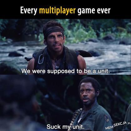 Każda gra multiplayer