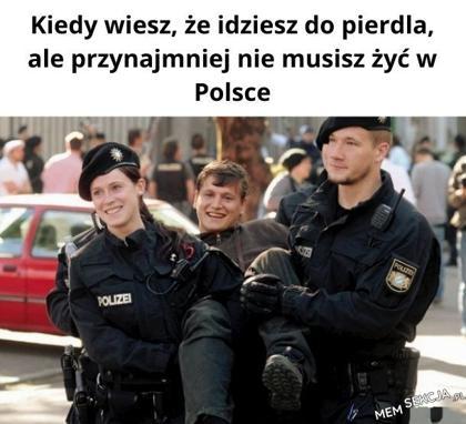 Przynajmniej nie w Polsce
