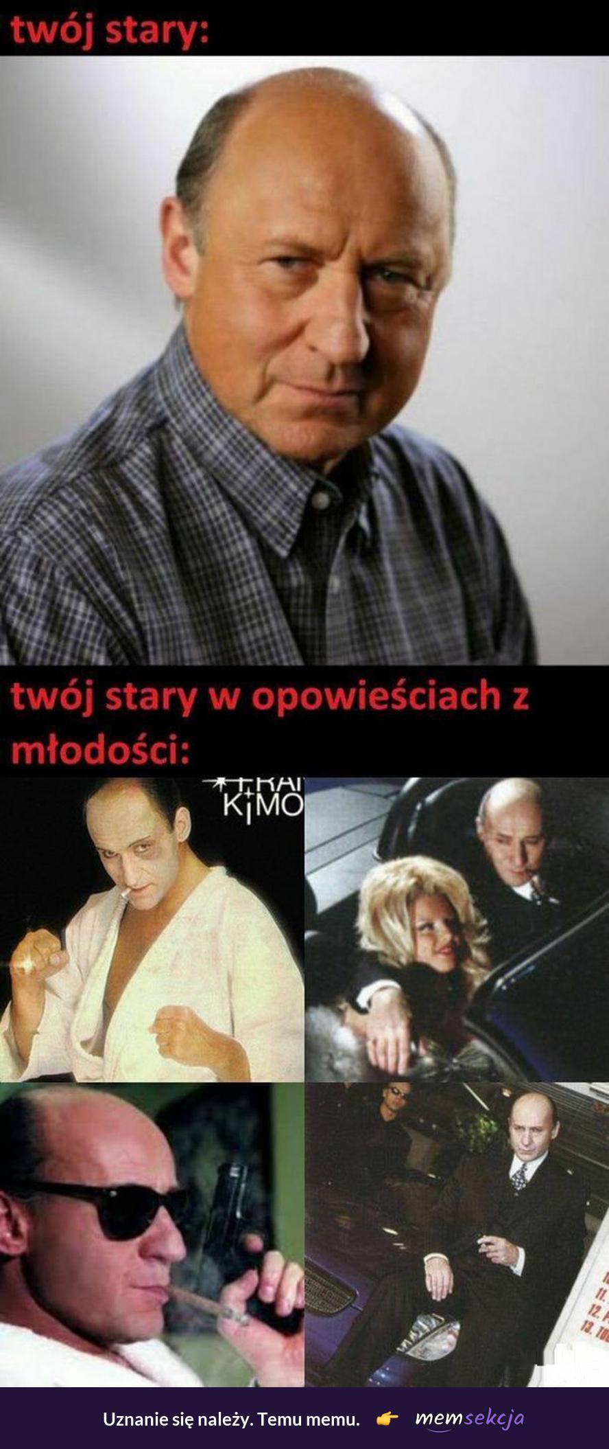 Twój stary w opowieściach z młodości. Memy. Piotr  Fronczewski. Stary