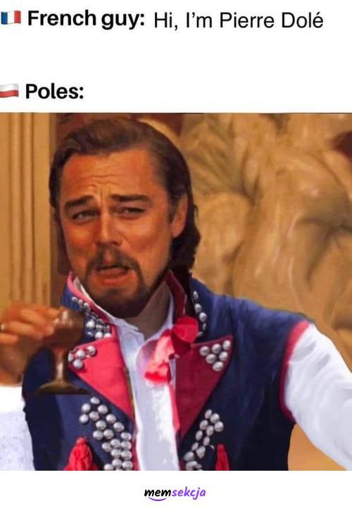 Hi, I'm Pierre Dolé. Memy. Francuski. Francja. Śmieszne  Imię