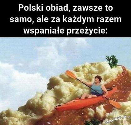 Polski obiad to wspaniałe przeżycie. Memy