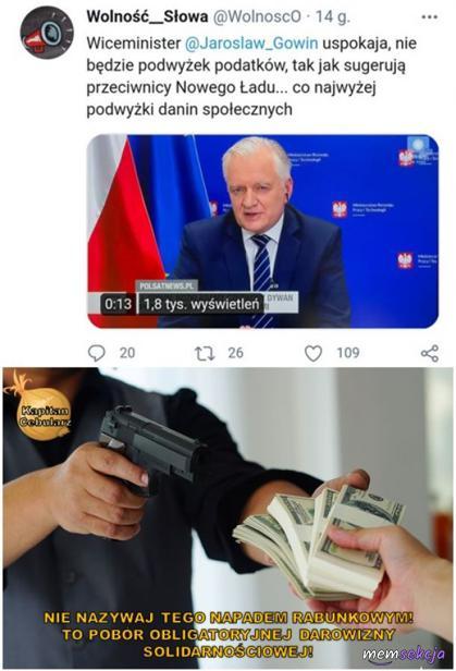 Nie będzie podwyżek podatków, tylko danin społecznych. Memy polityczne. Nowy  Ład. Polski  Ład. Gowin. Podatki