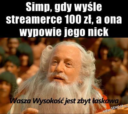 Simp, gdy wyśle streamerce 100 zł