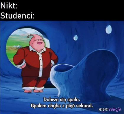 Kiedy student pośpi 5 sekund