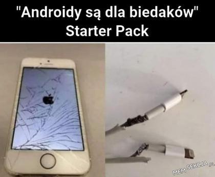 """""""androidy są dla biedaków"""""""