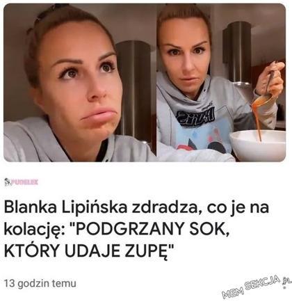 Blanka Lipińska je na kolacje podgrzewany sok, który udaje zupę