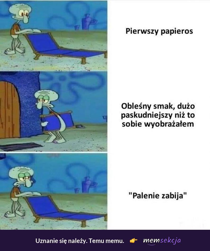 Kiedy okazuje się, że palenie zabija. Memy. Czarny  Humor. Palenie. Spongebob  Memy