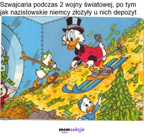 Szwajcaria podczas II Wojny Światowej. Memy. Szwajcaria. Sknerus  Mckwacz