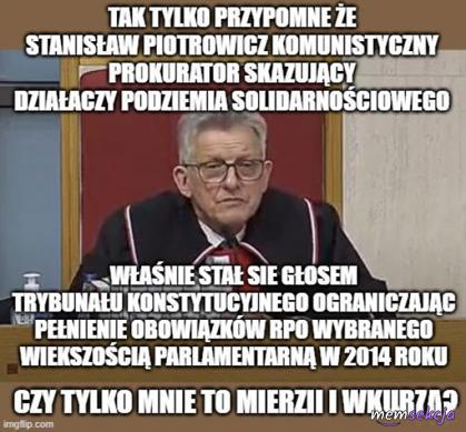 Komunistyczny prokurator Stanisław Piotrowicz