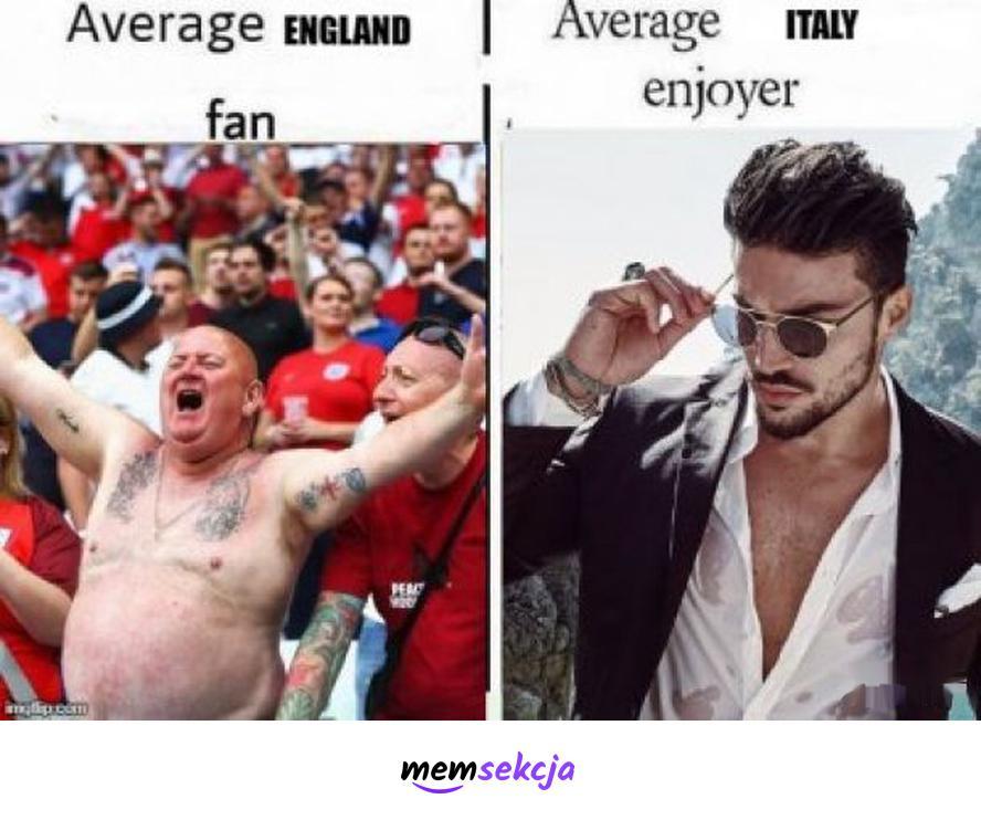 Average Italy enjoyer. Memy. Piłka  Nożna. Euro2020. Włochy. Anglia