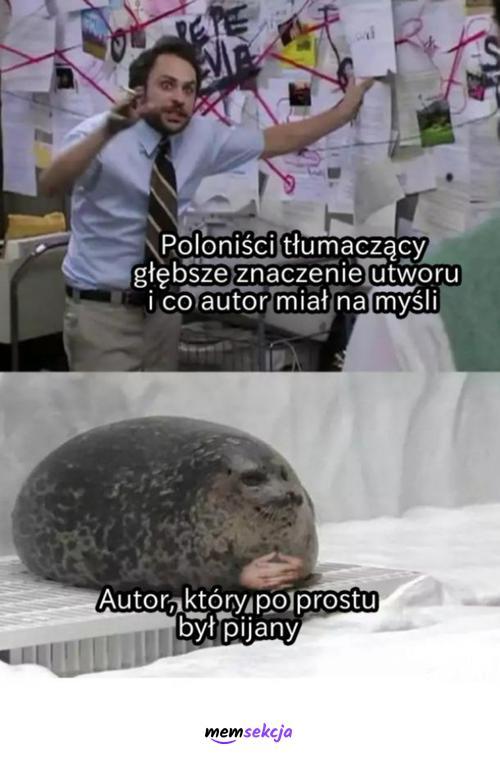 Pijany autor kontra poloniści. Memy o Szkole. Polski. Lektury