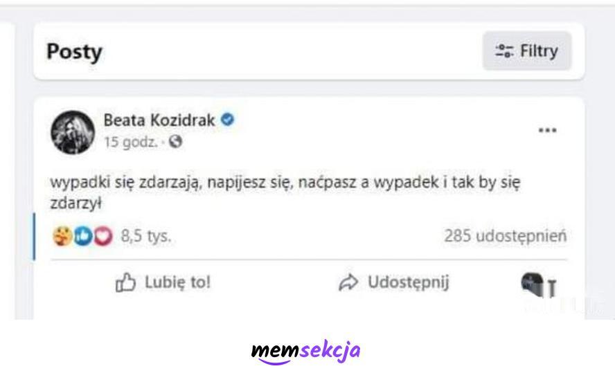 Beata Kozidrak, wypadki się zdarzają. Memy. Chłopaki  Z  Baraków. Beata  Kozidrak