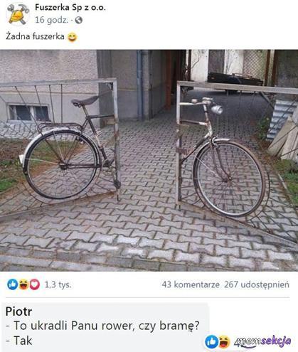To ukradli panu rower czy bramę?