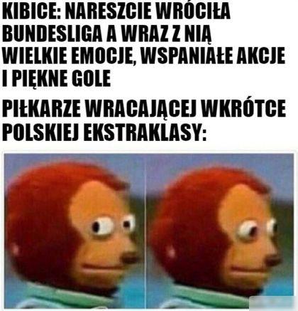 Nikt w Polsce nie ogląda Ekstraklasy bo jest Bundesliga