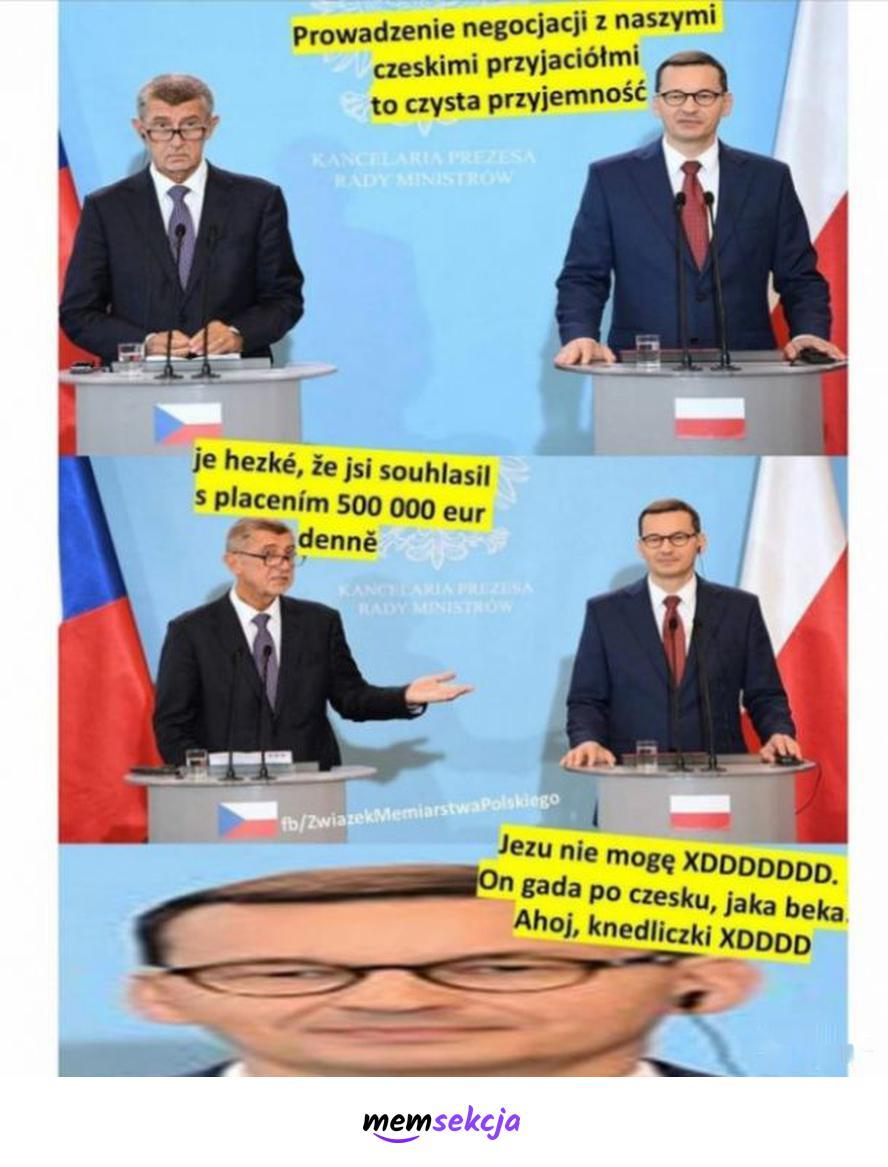 Jaka beka, on gada po czesku. Memy polityczne. Mateusz  Morawiecki. Negocjacje