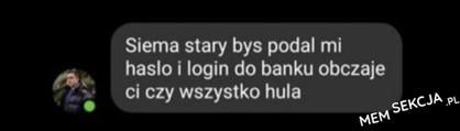 Haslo 1 login do banku obyczaje