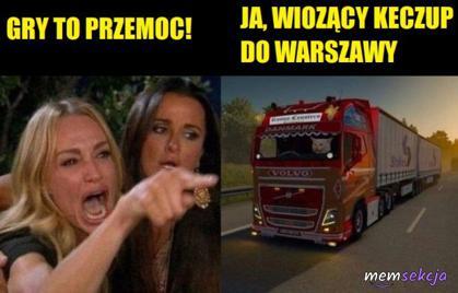 Gry to przemoc. Tymczasem ja wiozący keczup do Warszawy