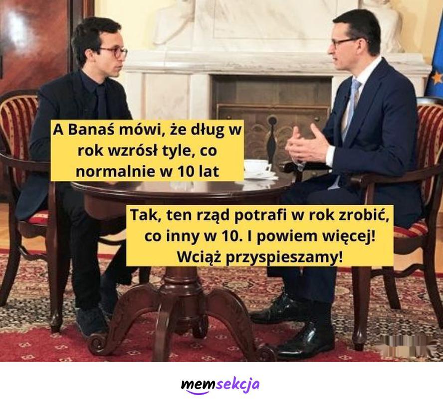 Tak, ten rząd potrafi w rok zrobić, co inny w 10. Memy polityczne. Mateusz  Morawiecki. Banaś