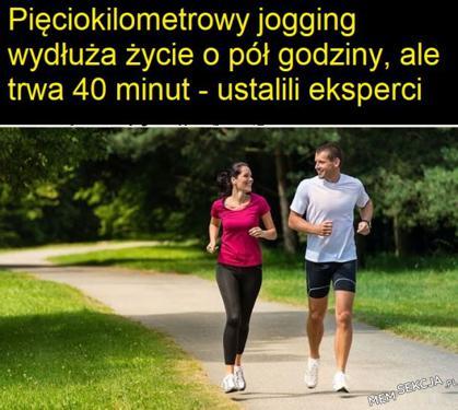 Pięciokilometrowy jogging wydłuża życie o pół godziny ale trwa 40 min