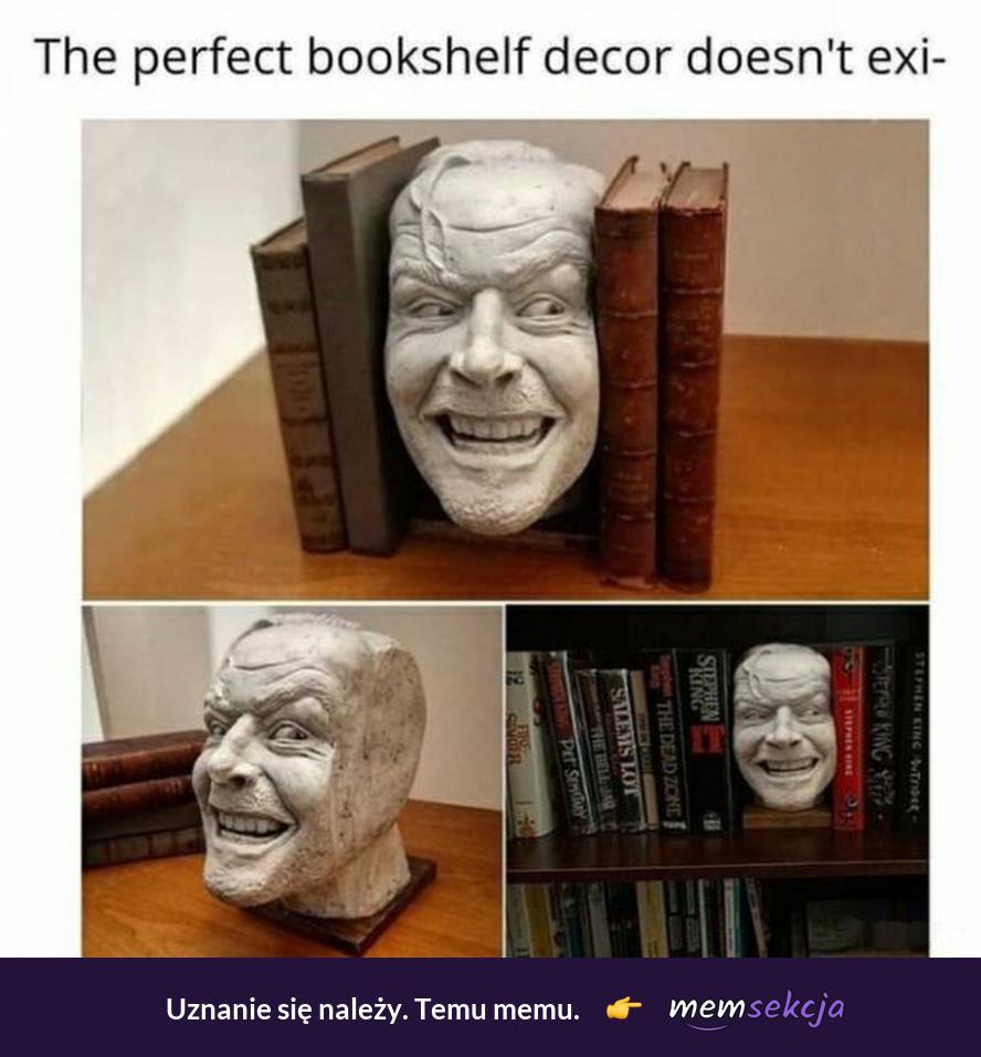 Idealna półka na książki. Memy. Lśnienie