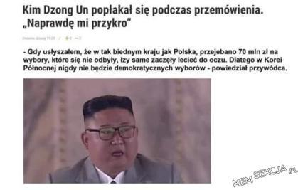Kim Dzog Un płacze nad losem polskich podatników