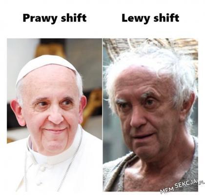 Prawy shift, lewy shift. Papież Franciszek