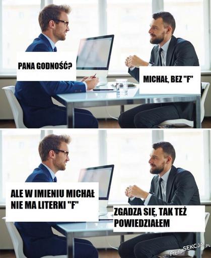 Michał bez F. Memy. Michał