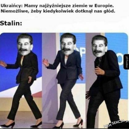 Stalin wszędzie umiał wprowadzić głód