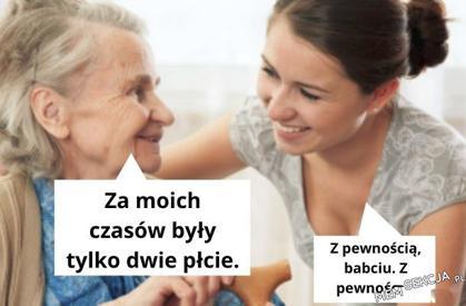 Tak tak babciu, dobrze